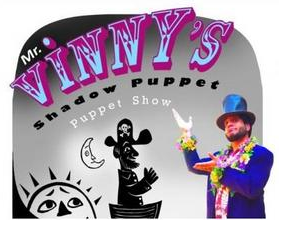 Mr. Vinny's Shadow Puppet Show @  |  |