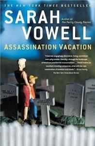Armchair Travel Book Club: Assassination Vacation @ Wayland Library | Wayland | Massachusetts | United States
