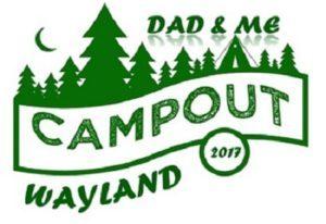 "1st Annual Wayland  ""Dad & Me Campout"" @ Wayland High School | Wayland | Massachusetts | United States"