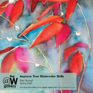 Improve Your Watercolor Skills with Nan Rumpf @ The W Gallery