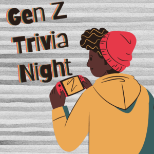 Gen Z Trivia Night